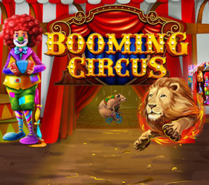 Booming Circus — A New Video Slot Launched by Booming Games