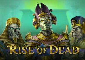 Play'n GO Releases New Slot — Rise of Dead