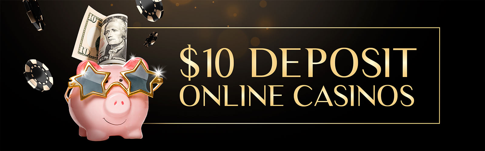 10 dollar deposit online casinos