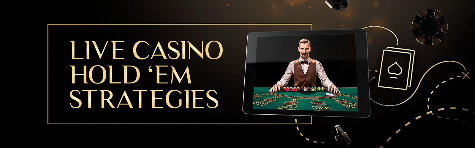 Live Casino Holdem Strategies