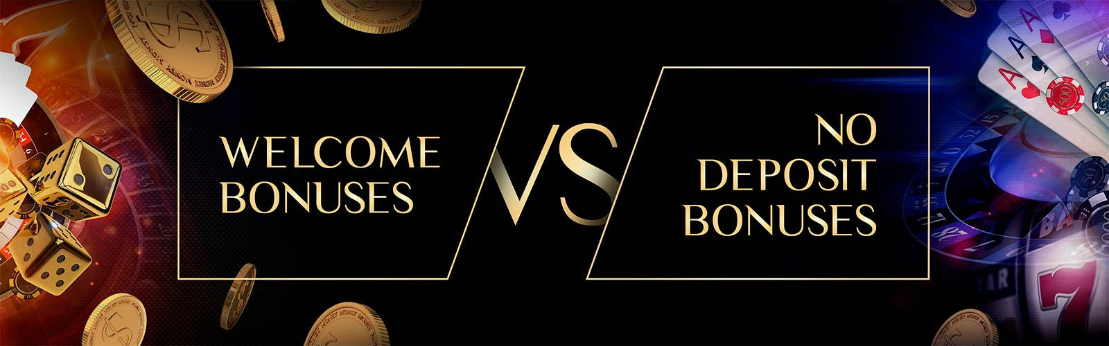 No deposit bonus Vs. Welcome casino bonus