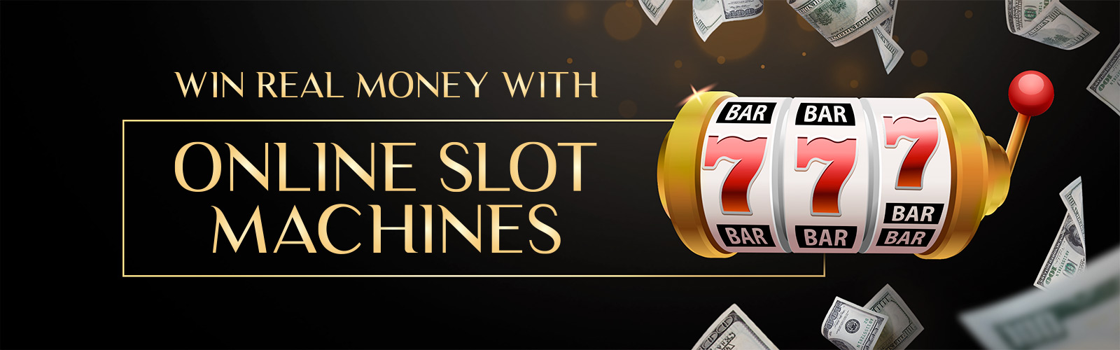 Win Real Money With Online Slot Games